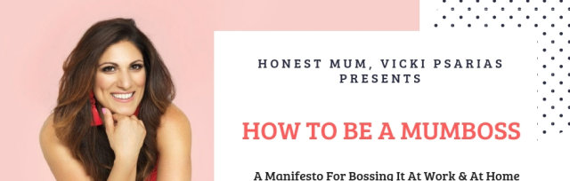How to be a Mumboss