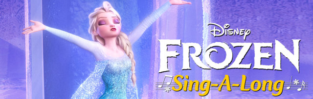 Frozen Sing-A-Long Film Screening *All Ages Screening*