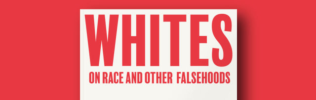 Girl Gang's Anti-Racism Media Club #9: Whites: On Race and Other Falsehoods