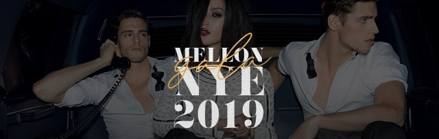The 4th Annual Mellon Gala - NYE 2018