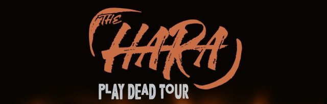 THE HARA - Play Dead Tour - NEWCASTLE (Evening Show)