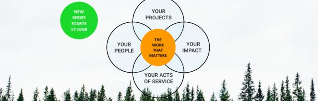 Find the Work that Matters (Find your Purpose, Find Your People)