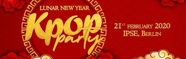 Berlin: Kpop & Khiphop  Lunar New Year Party x KEvents