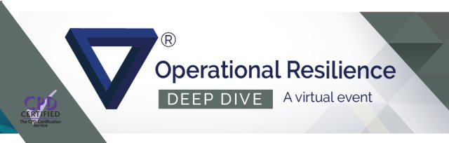 Deep Dive - Operational Resilience