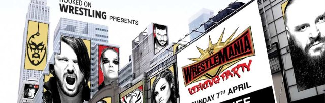 Buy Tickets Now for WWE WrestleMania Viewing Party - Cardiff at