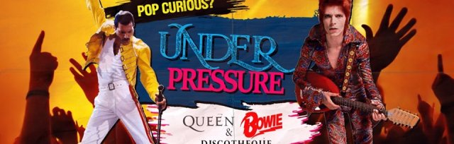 UNDER PRESSURE: QUEEN & BOWIE DISCO!