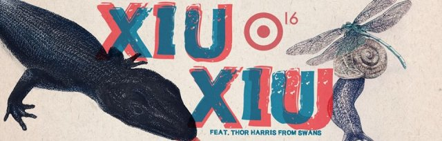 XIU XIU w/Thor Harris from Swans
