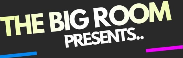 The Big Room - Three Bands Live