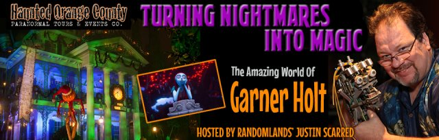 Turning Nightmares Into Magic with Garner Holt