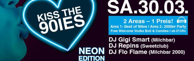 Kiss the 90ies NEON SA. 30.03.2019 - Freiheizhalle ab 21 Uhr!