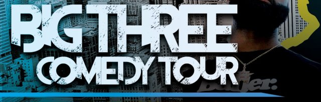 The Big Three Comedy Tour (Orlando, FL)