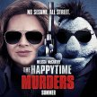 Happy Time Murders : (What you missed in 2018!)   Side-Show Drive-in Experience  (8pm SHOW / 7:15pm GATES) image