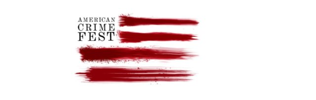 AMERICAN CRIME FEST