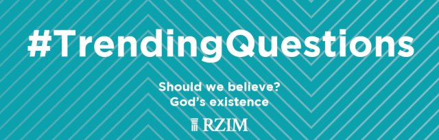 Trending Questions London 2020 Should we believe? God's existence (POSTPONED)