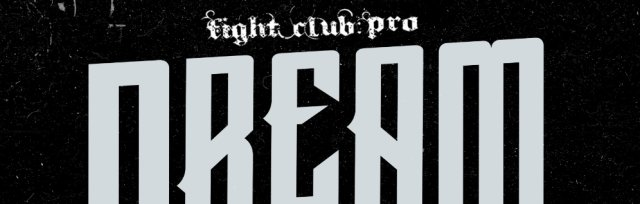 FIGHT CLUB: PRO - DREAM TAG TEAM INVITATIONAL 2020 (NIGHT ONE)