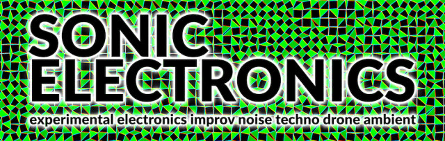 SONIC ELECTRONICS SPECIAL EDITION – BACK TO THE VENUE with Cerpintx – sainsŵn – Jake Williams – Laura Netz