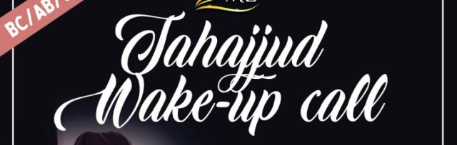 Tahajjud Wake Up Calls - Keeping Ramadan Alive