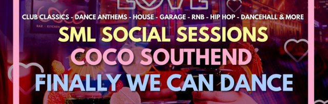 SML Social Sessions @COCO Southend 14th August