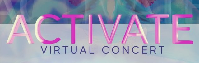 Anointed Feet Dance Present: Activate Virtual Concert
