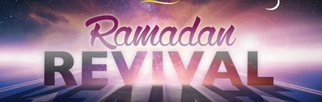 Ramadan Revival 2020! - Online Conference