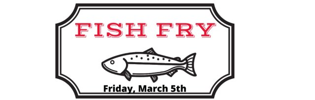 Knights of Columbus Council #12177 - FISH FRY (CARRY-OUT ONLY)