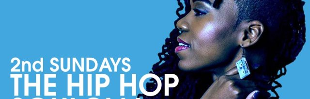 THE HIP HOP SOULCIAL Hosted By LADY DYNASTY