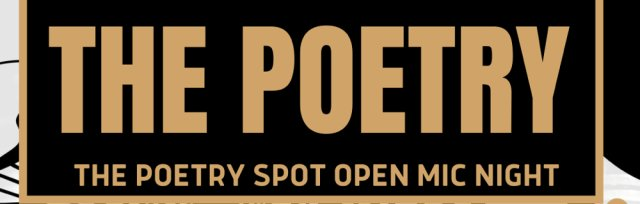 THE POETRY SPOT Hosted By Ingrid B