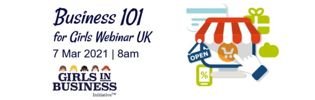 Business 101 for Girls Webinar UK
