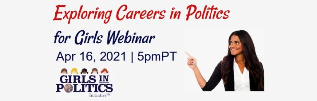 Exploring Careers in Politics for Girls Webinar