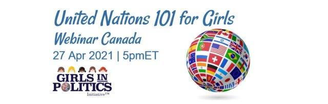 United Nations 101 for Girls Webinar Canada