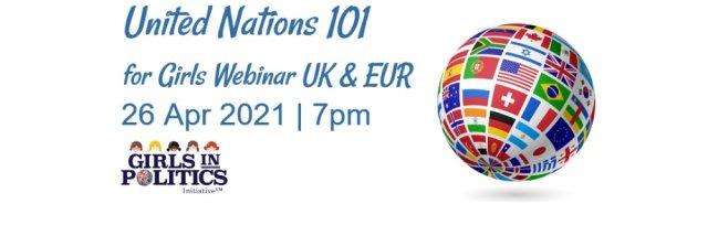 United Nations 101 for Girls Webinar UK and EUR
