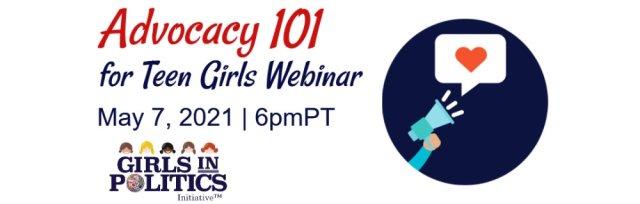 Advocacy 101 for Teen Girls Webinar