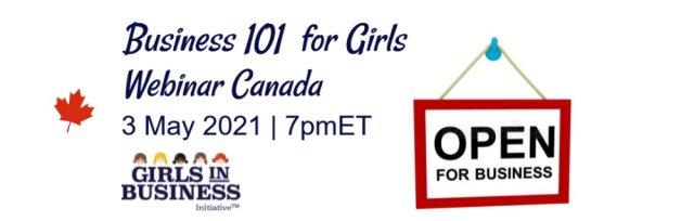 Business 101 for Girls Webinar Canada