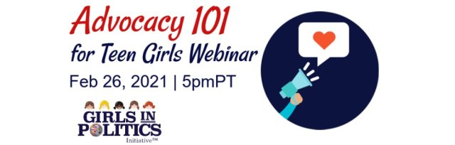 Advocacy 101 for Teen Girls Webinar
