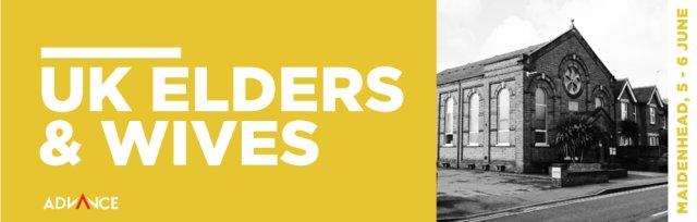 Elders & Wives @ Maidenhead