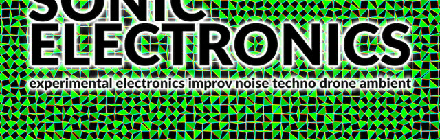 SONIC ELECTRONICS - FEMALE NOISE COMPOSERS