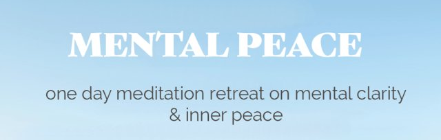 Day course and retreat on mental clarity and inner peace