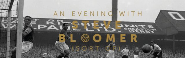 An Evening with Steve Bloomer (sort of)