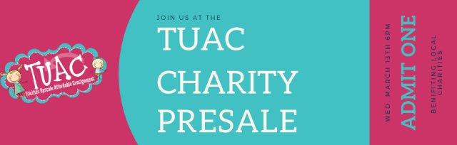 TUAC Charity 1/2 Price Pre-Sale