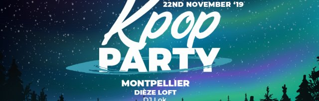 Montpellier: Kpop & Khiphop Party x KEvents