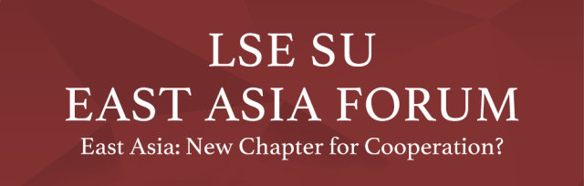 2019 LSE SU EAST ASIA FORUM: New Chapter for Cooperation?