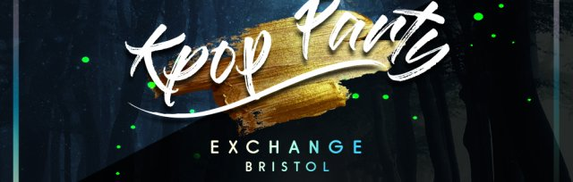 Bristol: KPop & KHiphop Party x KEvents