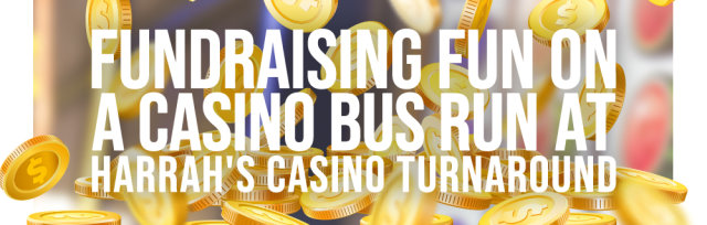 Fundraising Fun on a Casino Bus Run at Harrah's Casino Turnaround