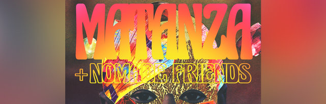 Nomade Present: New live show of Matanza & Nomade friends