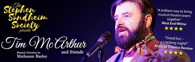 The Stephen Sondheim Society Presents: Tim McArthur & Friends
