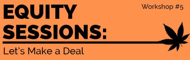 Equity Session Workshop: Let's Make a Deal