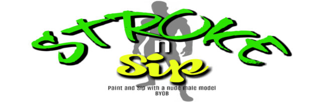 Stroke n Sip: Paint and Sip with Nude Male Model- NYC (Men-Only) (tix sale ends 6/15)
