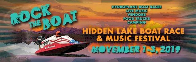 Rock the Boat Hidden Lake Boat Races & Music Festival
