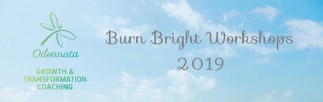 Burn Bright Workshops - Spring 2019