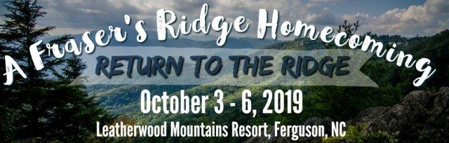 A Fraser's Ridge Homecoming ~ Return To The Ridge 2019